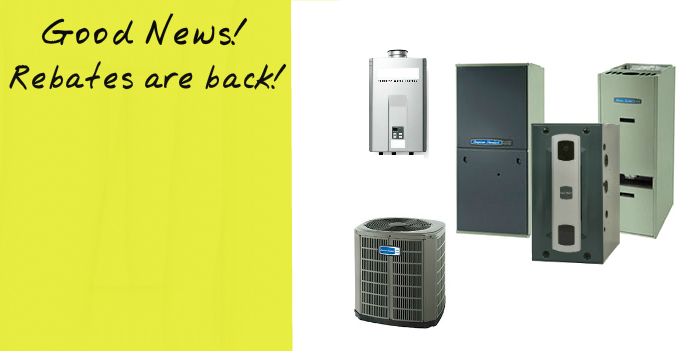 GOOD NEWS! ENERGY REBATES ARE BACK!